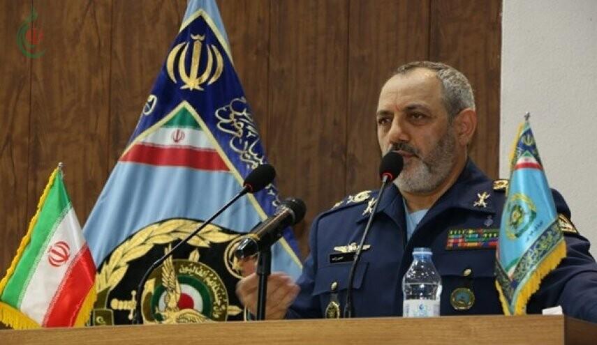 قائد سلاح الجو الإيراني العميد عزيز نصير زادة : لدينا إشراف كامل في أجواء المنطقة
